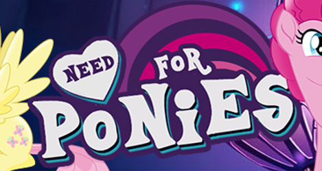 Need For Ponies